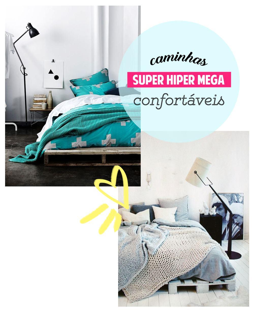 CAMINHAS SUPER CONFORTÁVEIS
