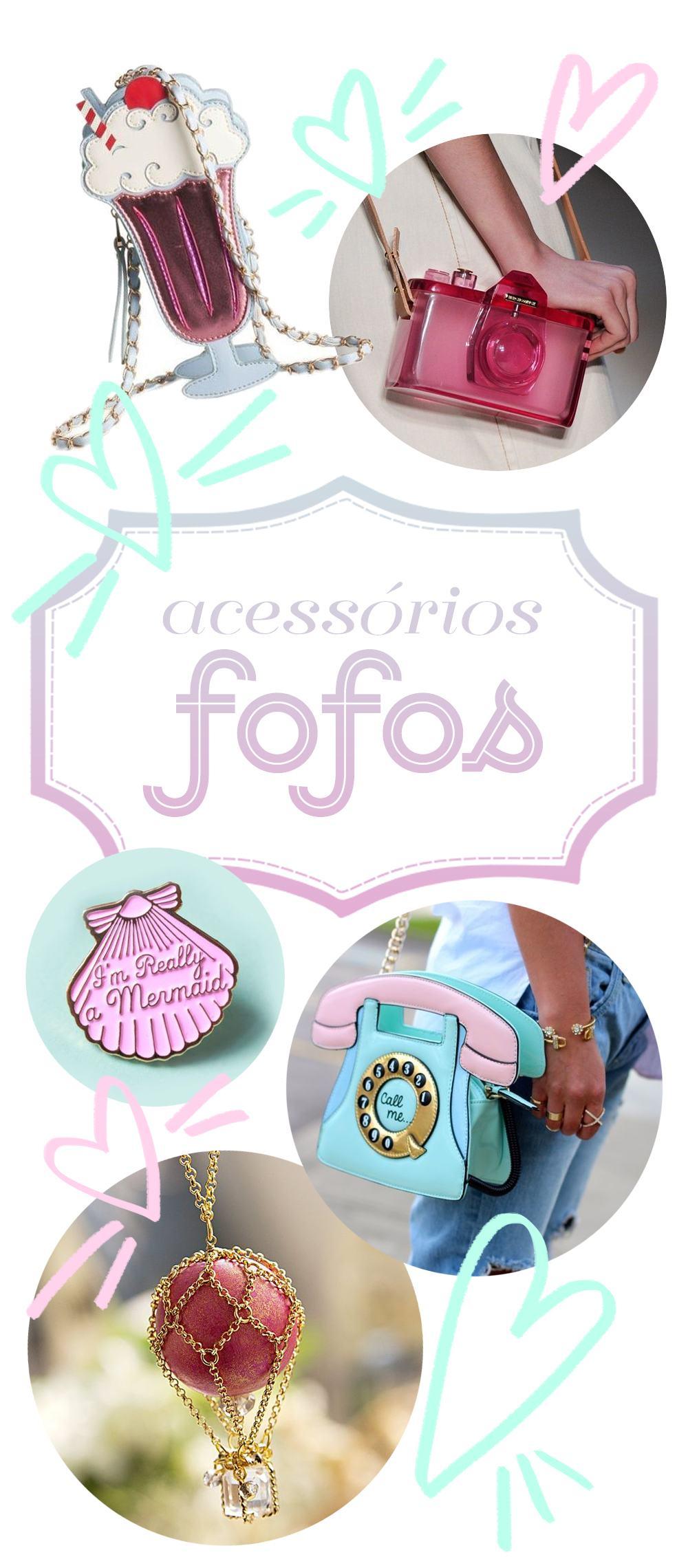 ACESSÓRIOS FOFOS
